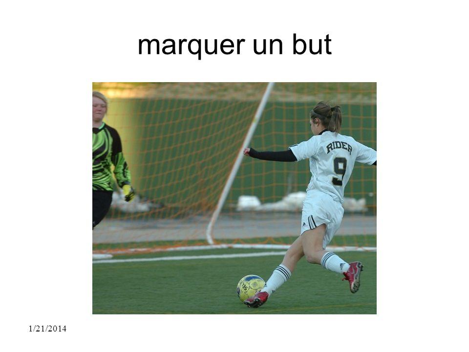 marquer un but 1/21/2014