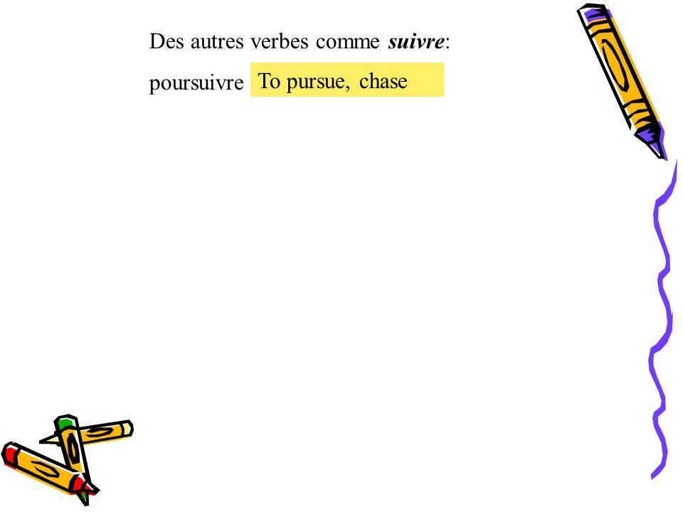 Le présent des verbes irréguliers. Le verbe irrégulier suivre = to follow suivre Je Tu Il, Elle, On Nous Vous Ils, Elles suis suit suivons suivez suiv