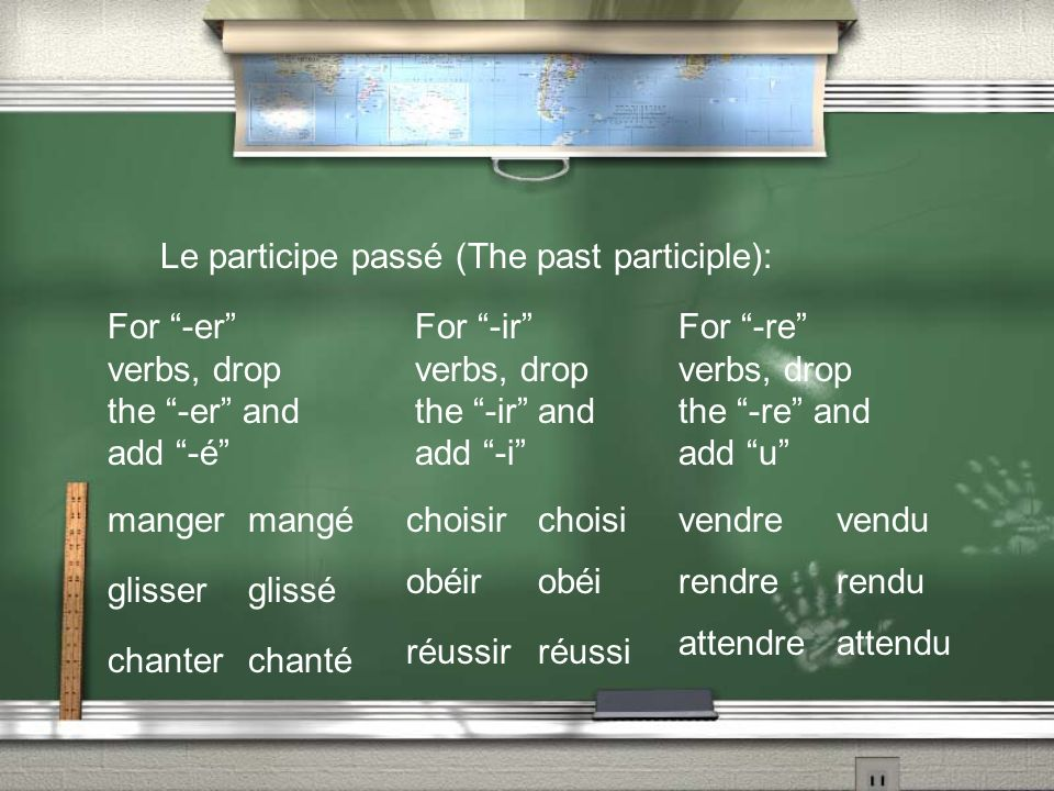 There are some verbs whose past participle is irregular.