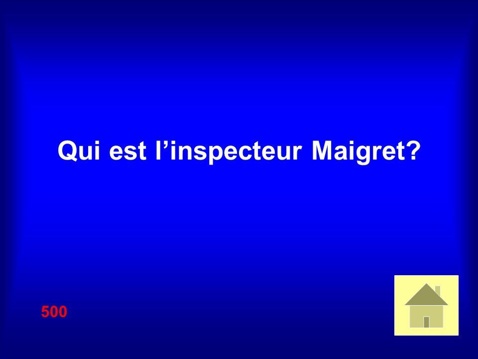 Qui est linspecteur Maigret? 500