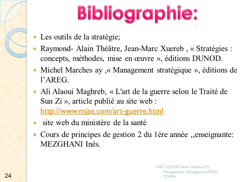 Les outils de la stratégie; Raymond- Alain Théâtre, Jean-Marc Xuereb, « Stratégies : concepts, méthodes, mise en œuvre », éditions DUNOD. Michel March