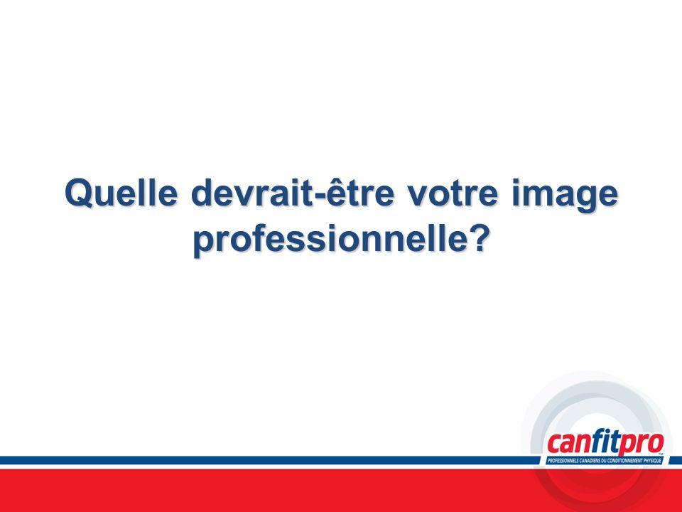 Quelle devrait-être votre image professionnelle?