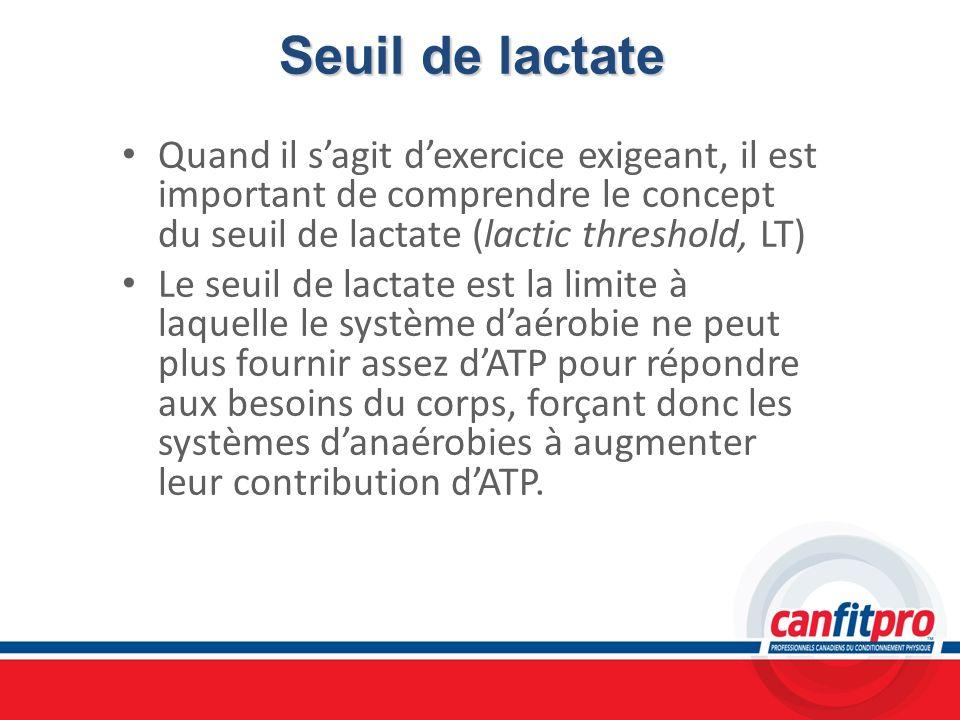 Seuil de lactate Quand il sagit dexercice exigeant, il est important de comprendre le concept du seuil de lactate (lactic threshold, LT) Le seuil de l