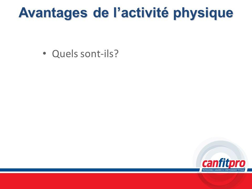 Avantages de lactivité physique Quels sont-ils?