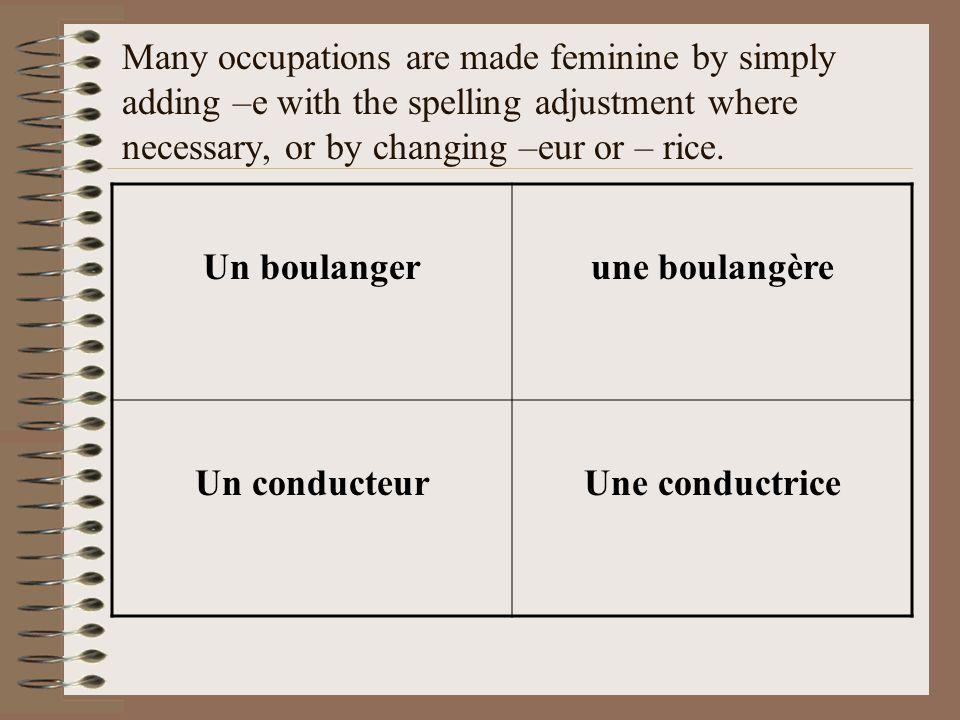 Compound nouns of which the first part is a verb Un gratte-ciel Un wagon-lit Un porte-monnaie When two nouns make a compound noun, the gender of the first one is taken: Un gratte-ciel Une porte-fenêtre