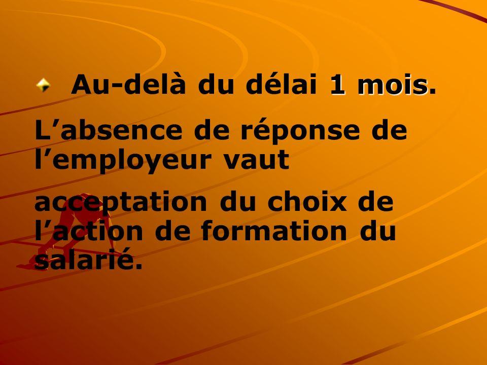 Congé Individuel de Formation Tout salarié ayant un an dancienneté dans lentreprise peut faire une demande de Congé Individuel de Formation.
