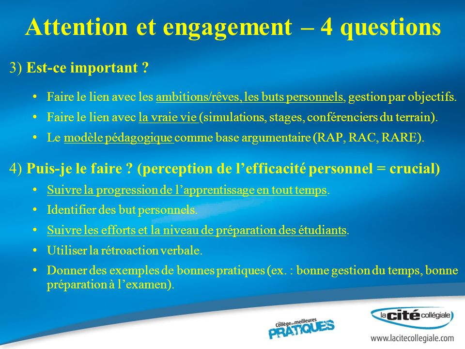 Attention et engagement – 4 questions 3) Est-ce important .