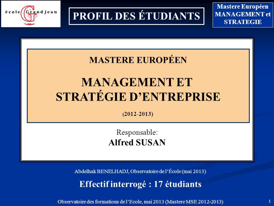 12 Mastere Européen MANAGEMENT et STRATEGIE Observatoire des formations de lEcole, mai 2013 (Mastere MSE 2012-2013) Attentes (Réponses multiples) 27,3 % 21,8 % 14,5 % Quattendez-vous de cette formation .