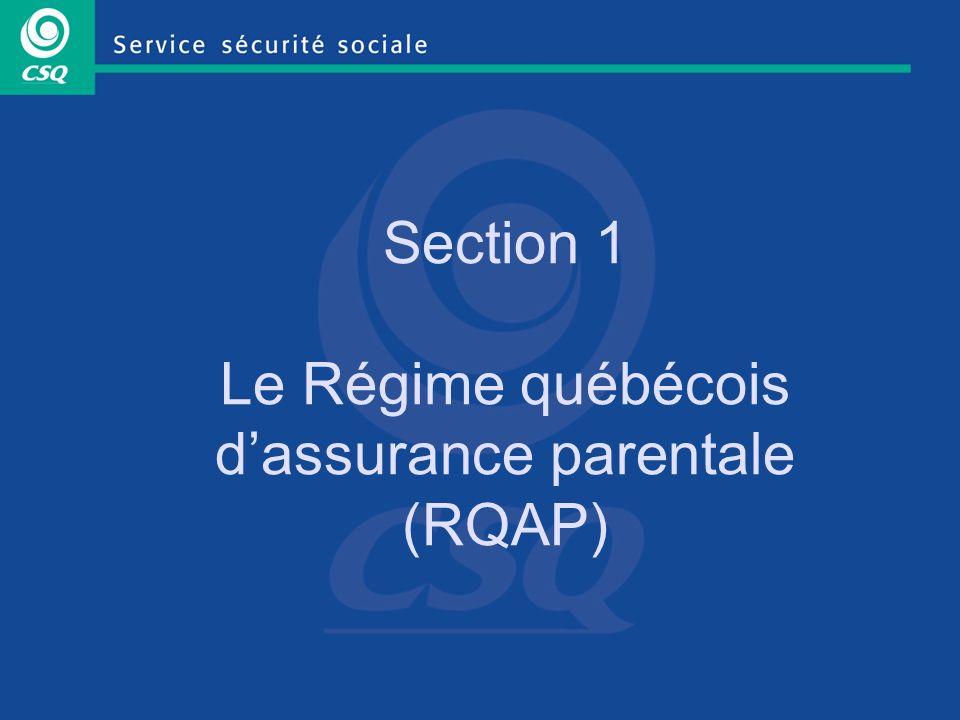 Section 1 Le Régime québécois dassurance parentale (RQAP)