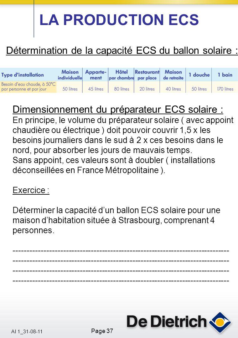 AI 1_31-08-11 Page 37 Détermination de la capacité ECS du ballon solaire : Dimensionnement du préparateur ECS solaire : En principe, le volume du prép