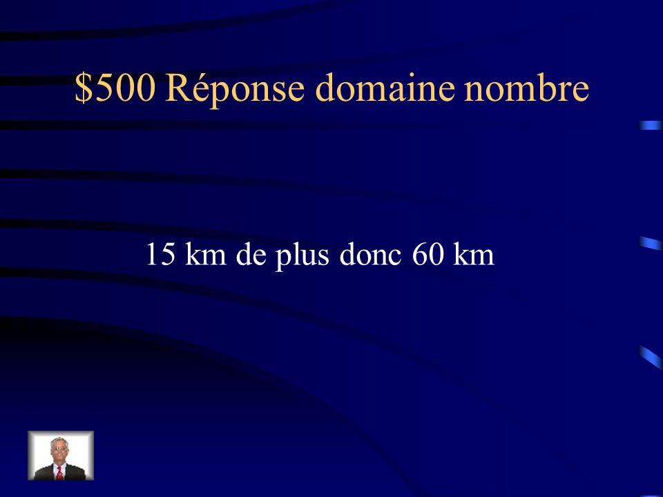 $500 Question domaine nombre Julie parcourt 45 km à vélo en 3 h.