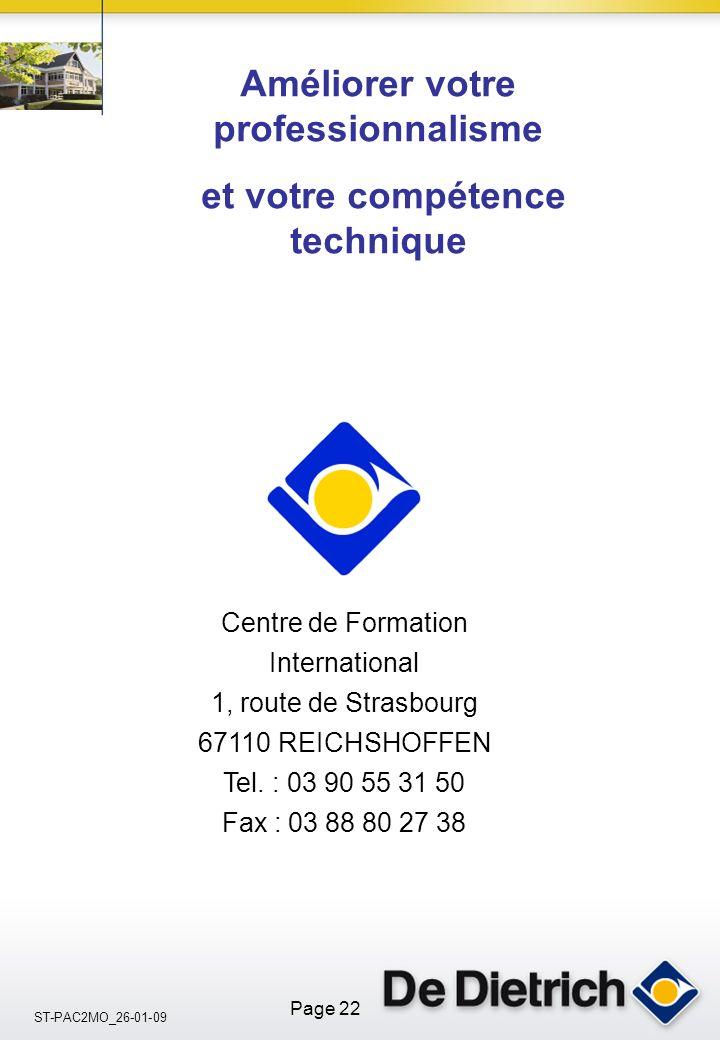 ST-PAC2MO_26-01-09 Page 22 Centre de Formation International 1, route de Strasbourg 67110 REICHSHOFFEN Tel. : 03 90 55 31 50 Fax : 03 88 80 27 38 Amél
