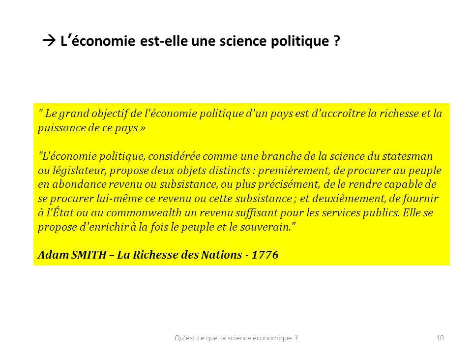 Qu'est ce que la science économique ?10 Léconomie est-elle une science politique ?
