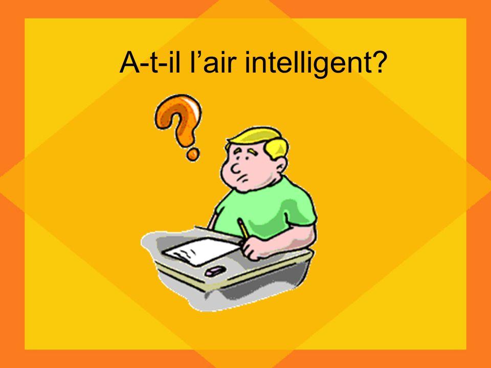 A-t-il lair intelligent?