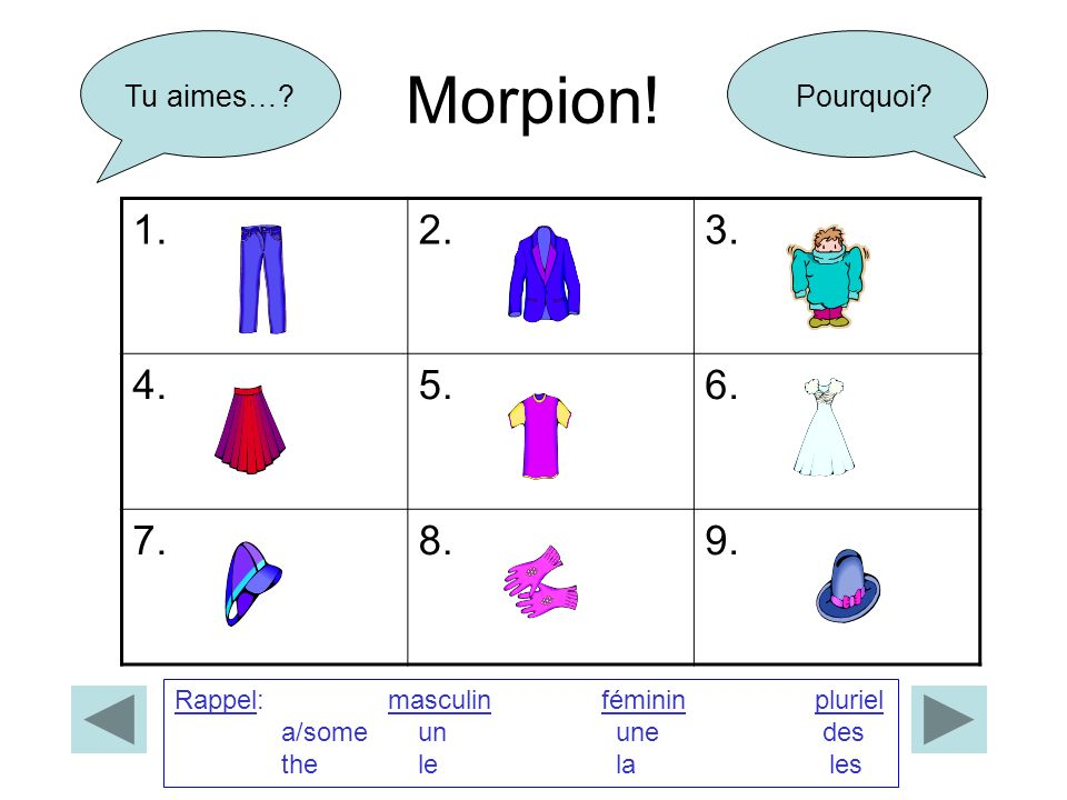 Morpion.1.2.3. 4.5.6. 7.8.9. Tu aimes…?Pourquoi.