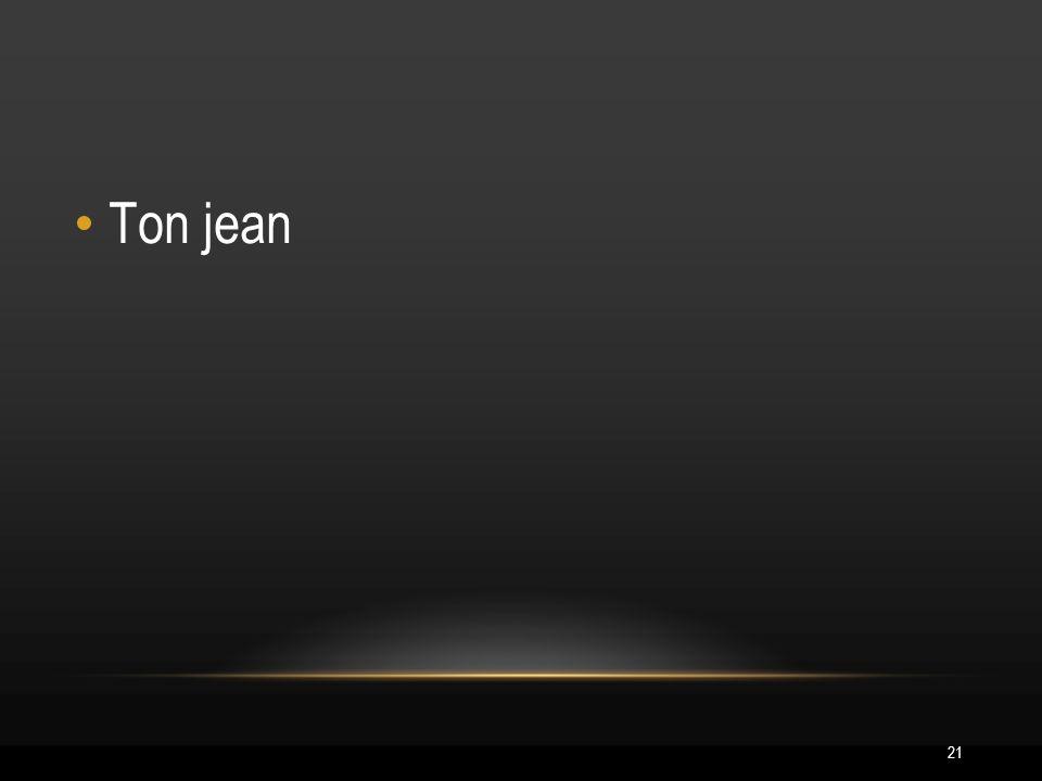 21 Ton jean