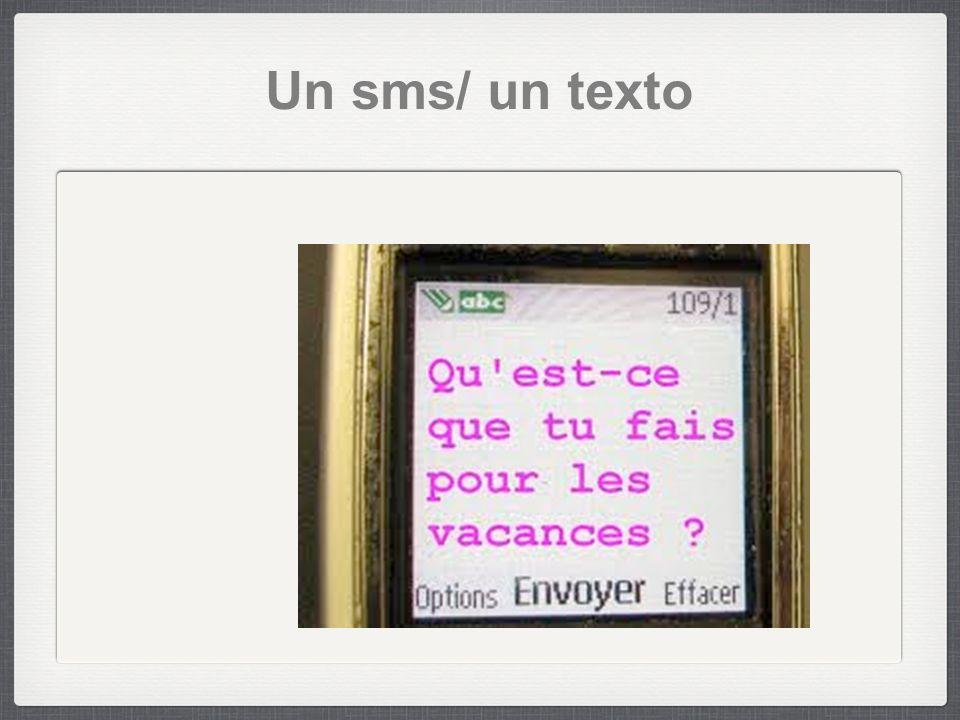 Un sms/ un texto