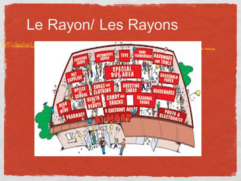 Le Rayon/ Les Rayons