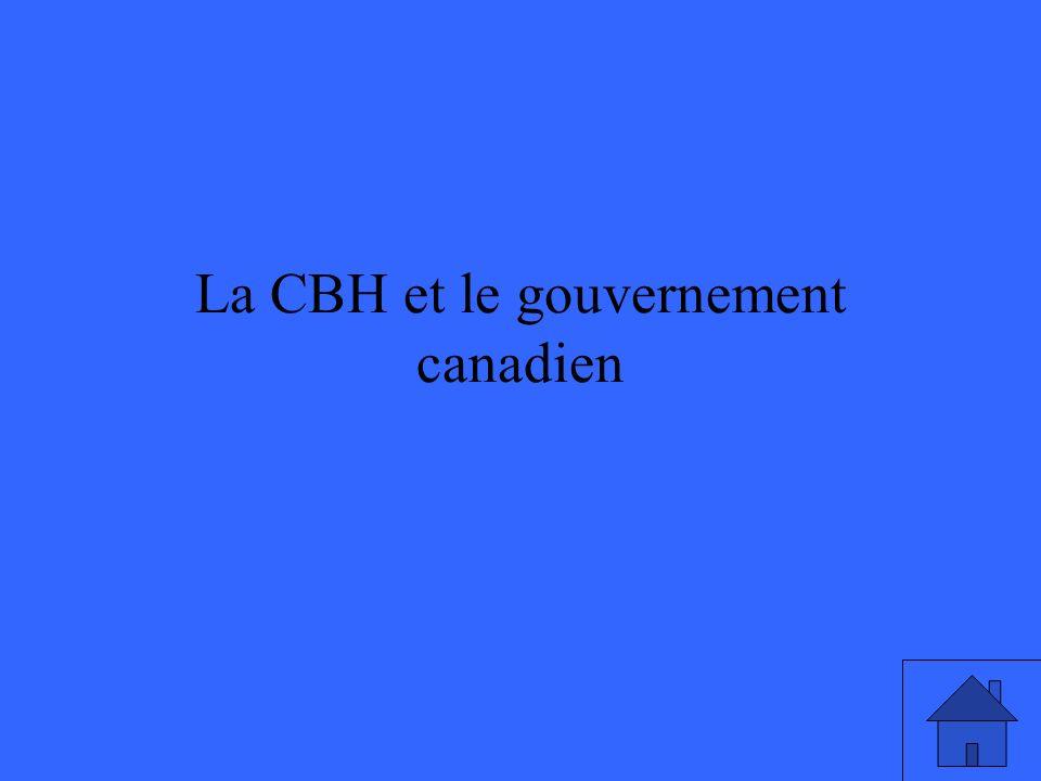 La CBH et le gouvernement canadien