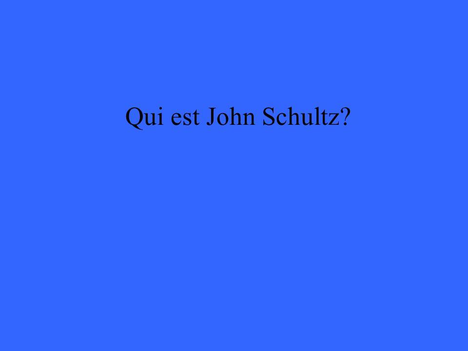 Qui est John Schultz