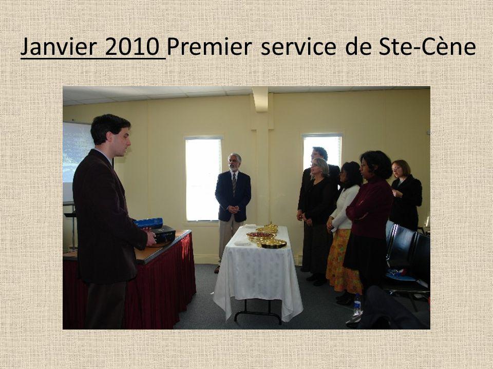 Janvier 2010 Premier service de Ste-Cène