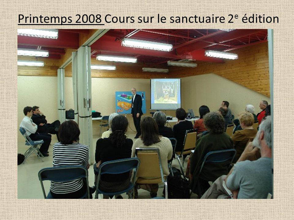 Printemps 2008 Cours sur le sanctuaire 2 e édition