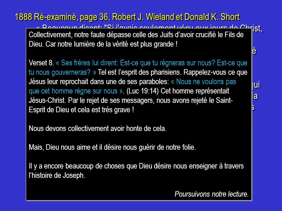 1888 Ré-examiné, page 36, Robert J. Wieland et Donald K. Short « Beaucoup disent: