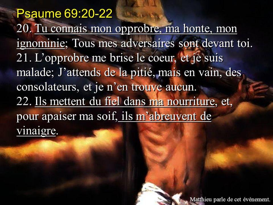 Psaume 69:20-22 20.
