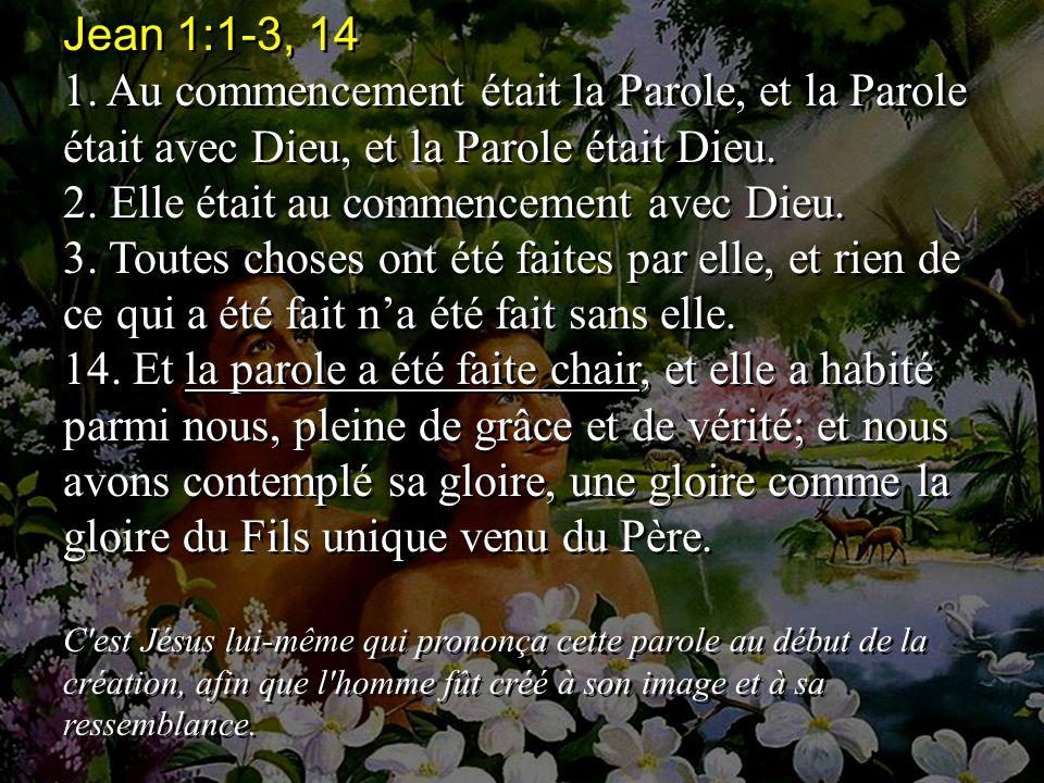 Jean 1:1-3, 14 1.