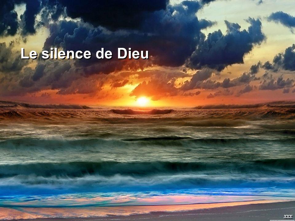 Le silence de Dieu xxx