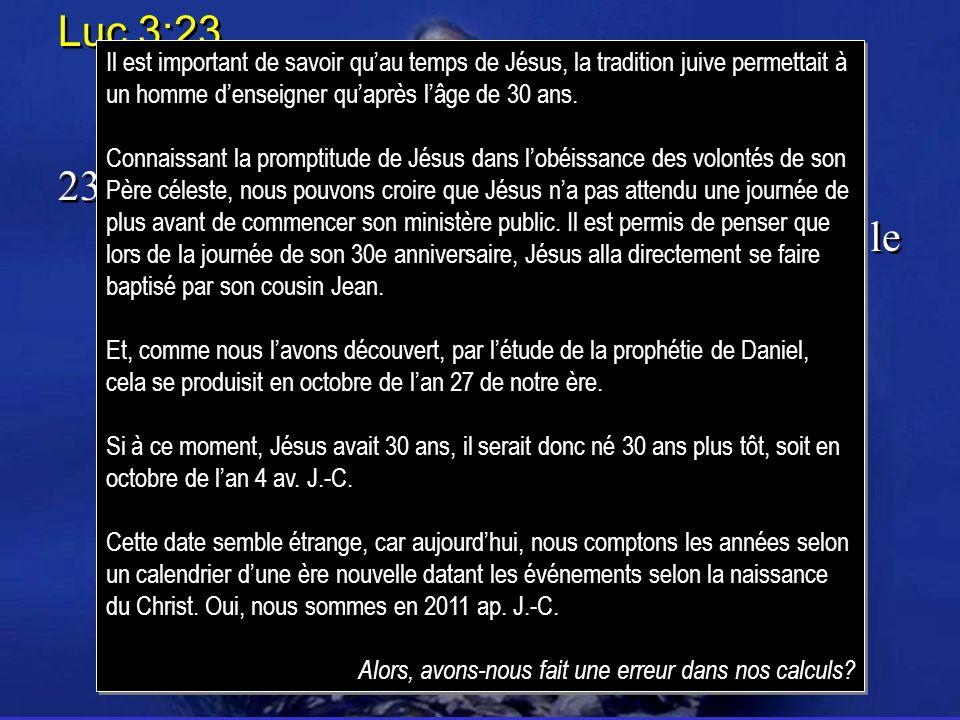 Luc 3:23 23.Jésus avait environ trente ans lorsquil commença son ministère, étant, comme on le croyait, fils de Joseph, Luc 3:23 23.Jésus avait enviro