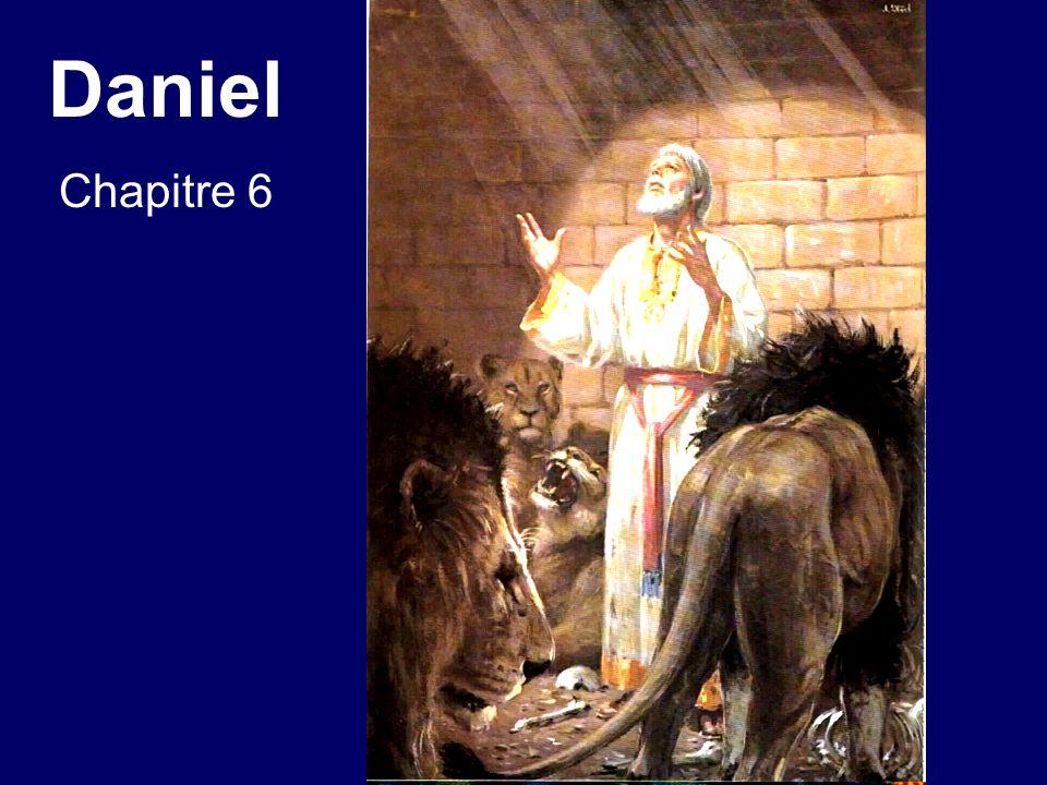 Daniel chapitre 6 20.En sapprochant de la fosse, il appela Daniel dune voix triste.