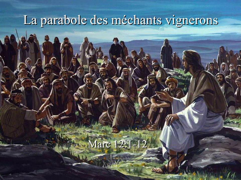La parabole des méchants vignerons Marc 12:1-12