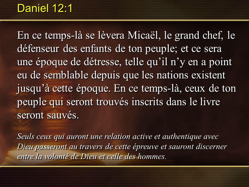 Daniel 12:1 En ce temps-là se lèvera Micaël, le grand chef, le défenseur des enfants de ton peuple; et ce sera une époque de détresse, telle quil ny e
