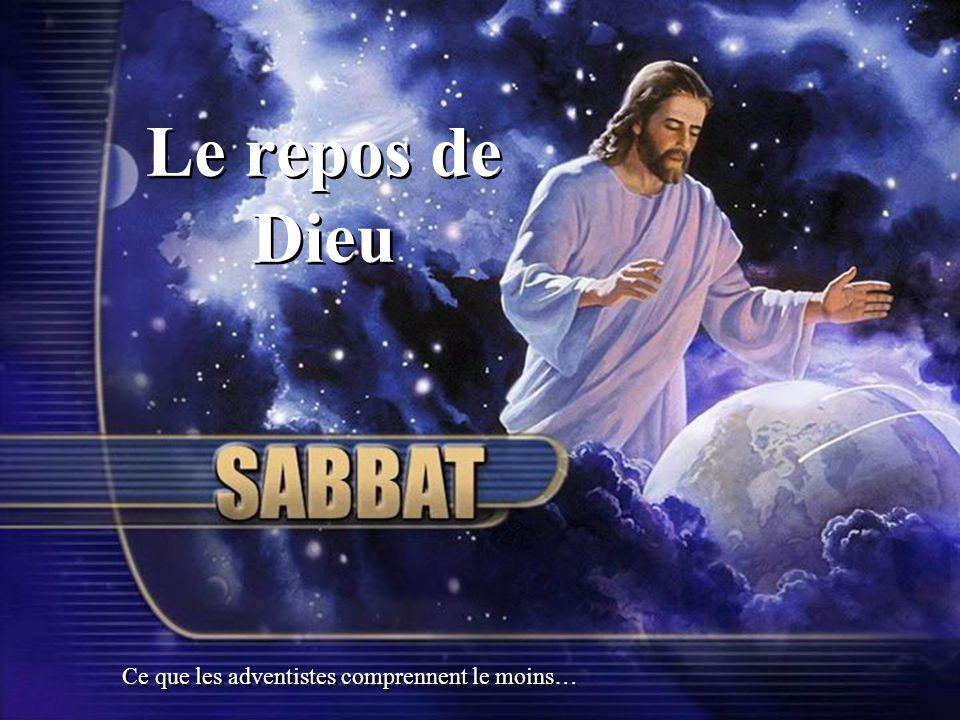 Le Sabbat marque l oeuvre accomplie de la rédemption.