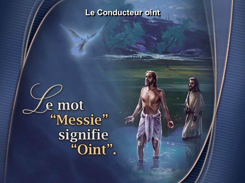 Le Conducteur oint