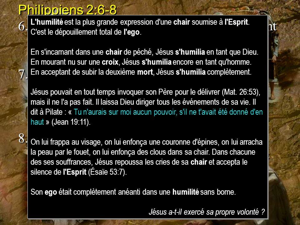 Philippiens 2:6-8 6.[Jésus], existant en forme de Dieu, na point regardé comme une proie à arracher dêtre égal avec Dieu, 7.mais sest dépouillé lui-mê