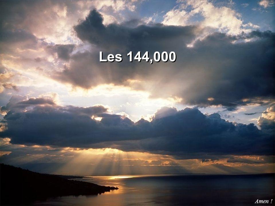 Les 144,000 Amen !