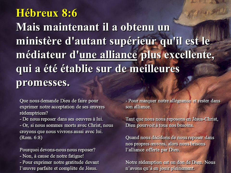 Hébreux 8:6 Mais maintenant il a obtenu un ministère d'autant supérieur qu'il est le médiateur d'une alliance plus excellente, qui a été établie sur d