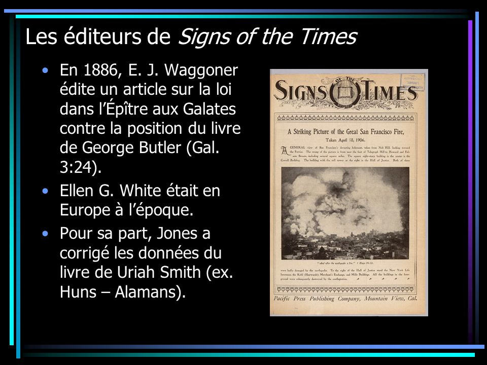 Les éditeurs de Signs of the Times En 1886, E.J.