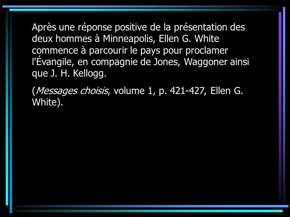 Après une réponse positive de la présentation des deux hommes à Minneapolis, Ellen G. White commence à parcourir le pays pour proclamer l'Évangile, en