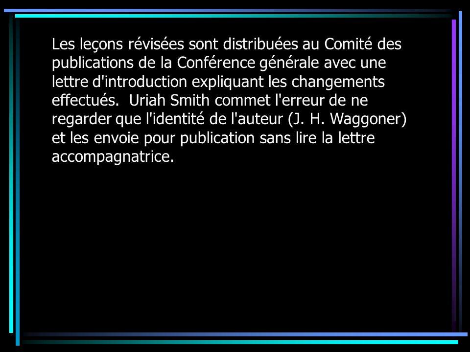 Les leçons révisées sont distribuées au Comité des publications de la Conférence générale avec une lettre d'introduction expliquant les changements ef