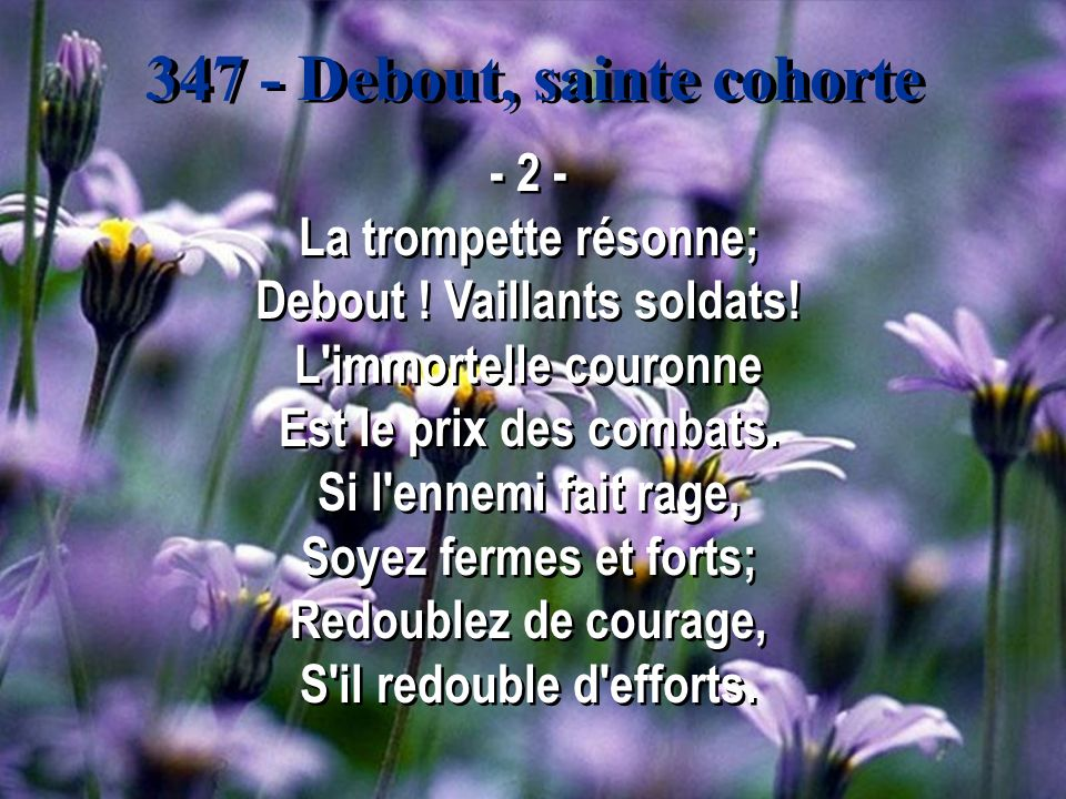 347 - Debout, sainte cohorte - 2 - La trompette résonne; Debout .