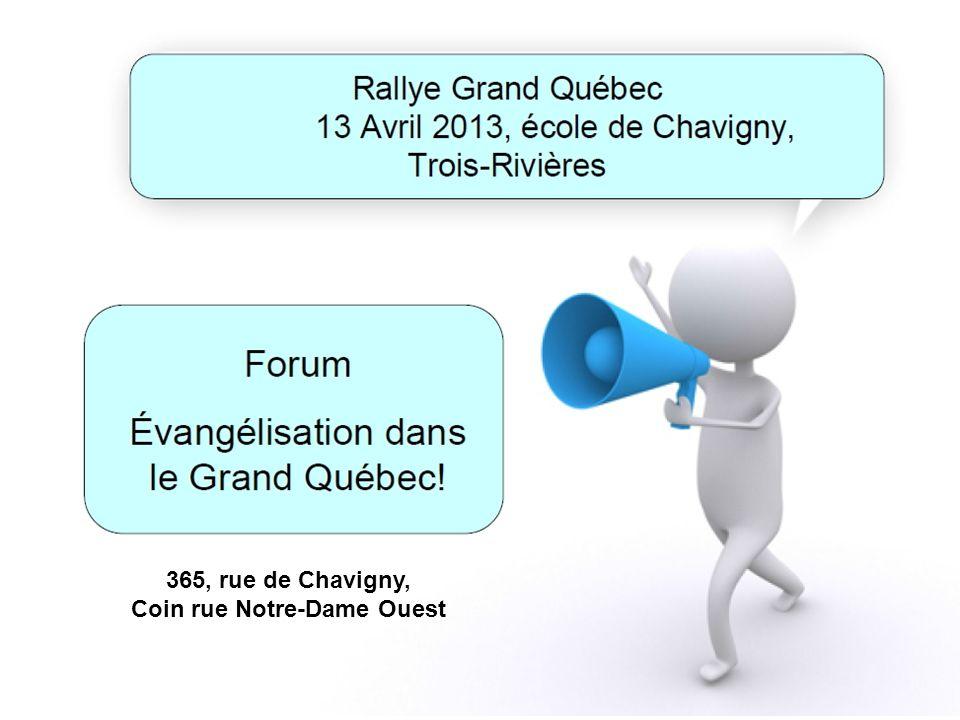 365, rue de Chavigny, Coin rue Notre-Dame Ouest 365, rue de Chavigny, Coin rue Notre-Dame Ouest