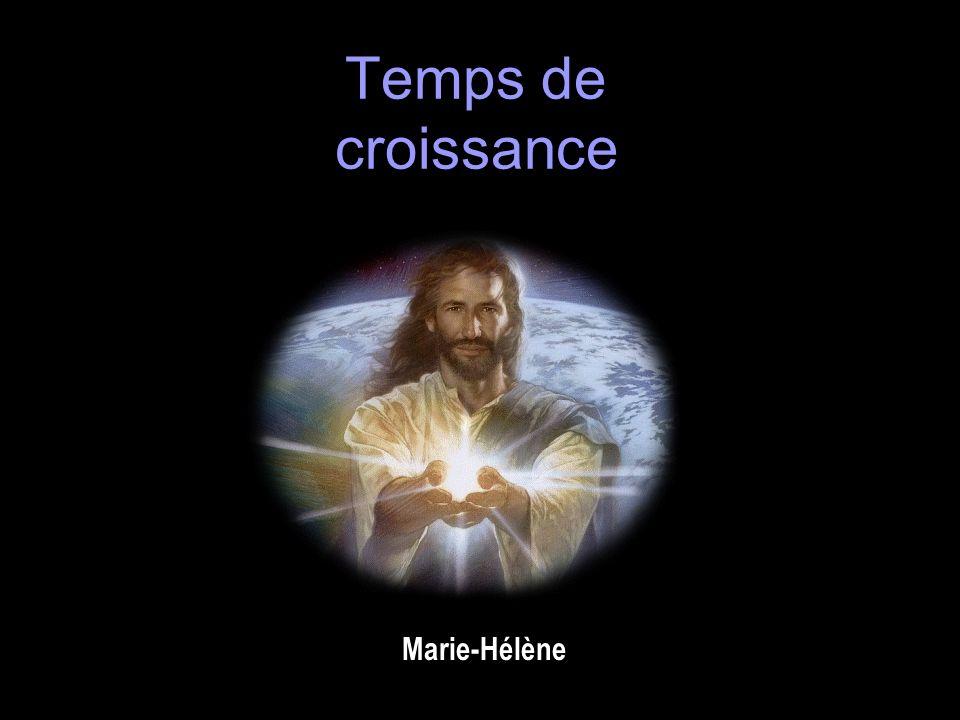 Temps de croissance Marie-Hélène