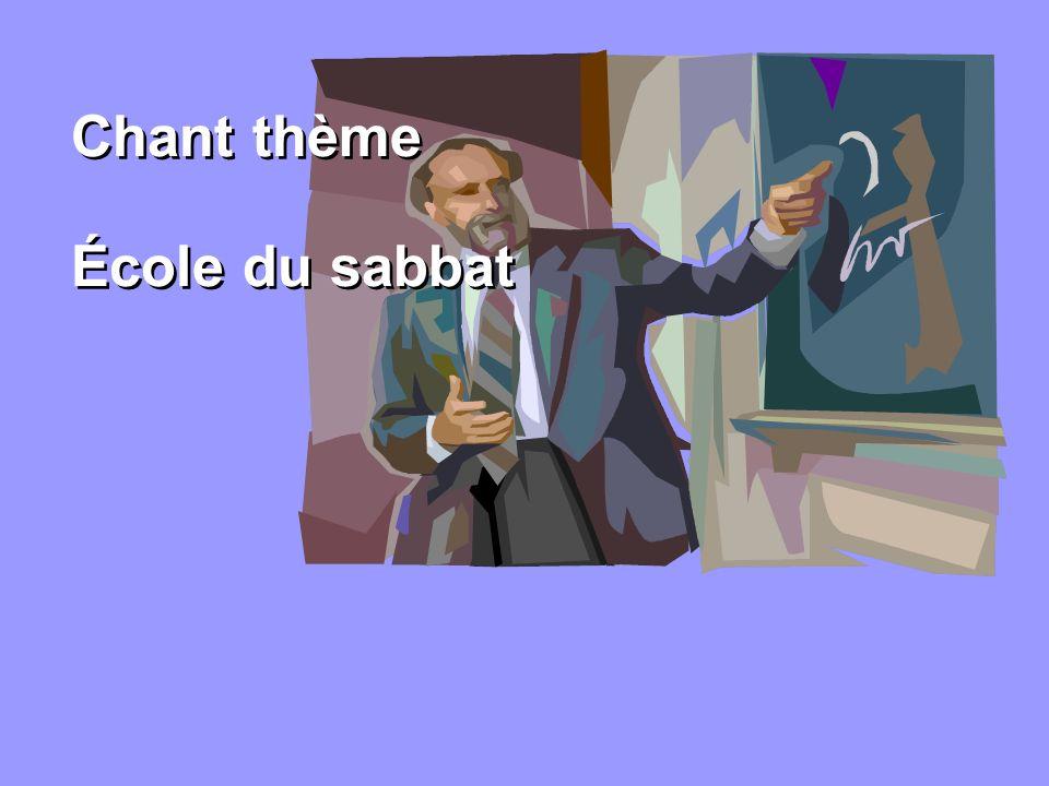 Chant thème École du sabbat Chant thème École du sabbat