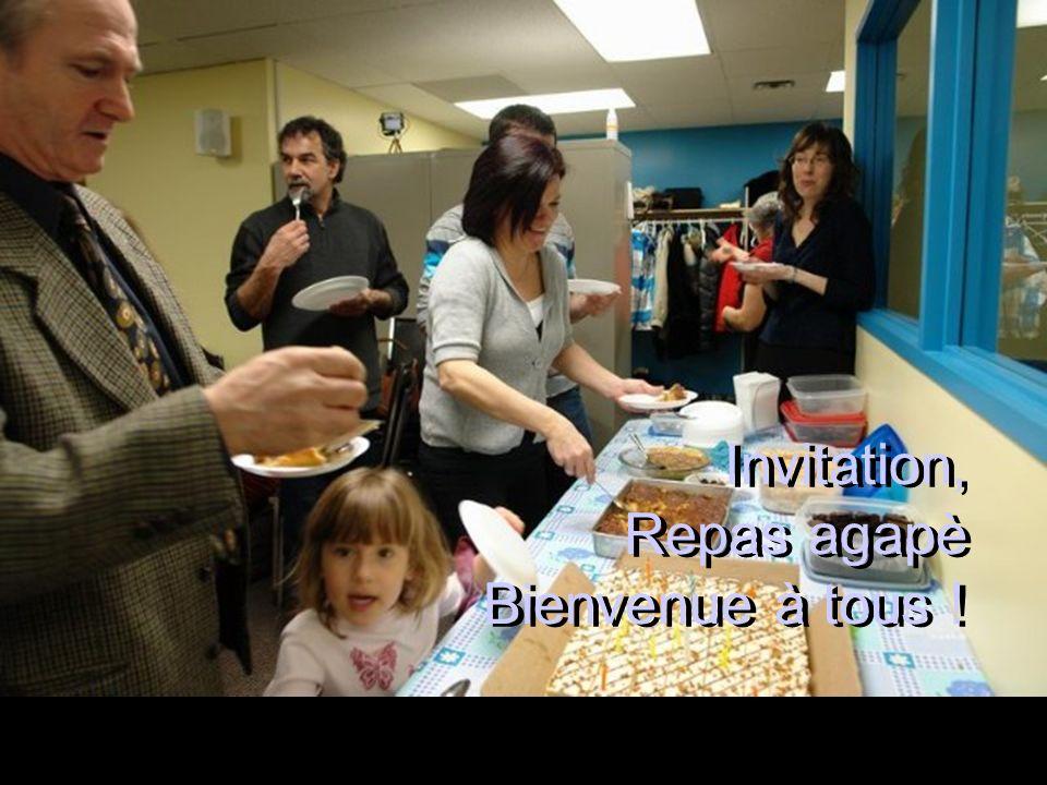 Invitation, Repas agapè Bienvenue à tous !