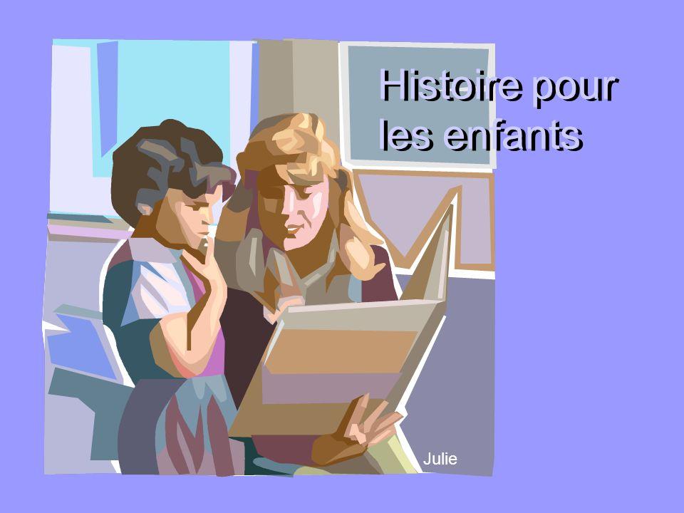 Histoire pour les enfants Julie