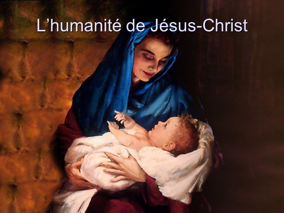 Lhumanité de Jésus-Christ