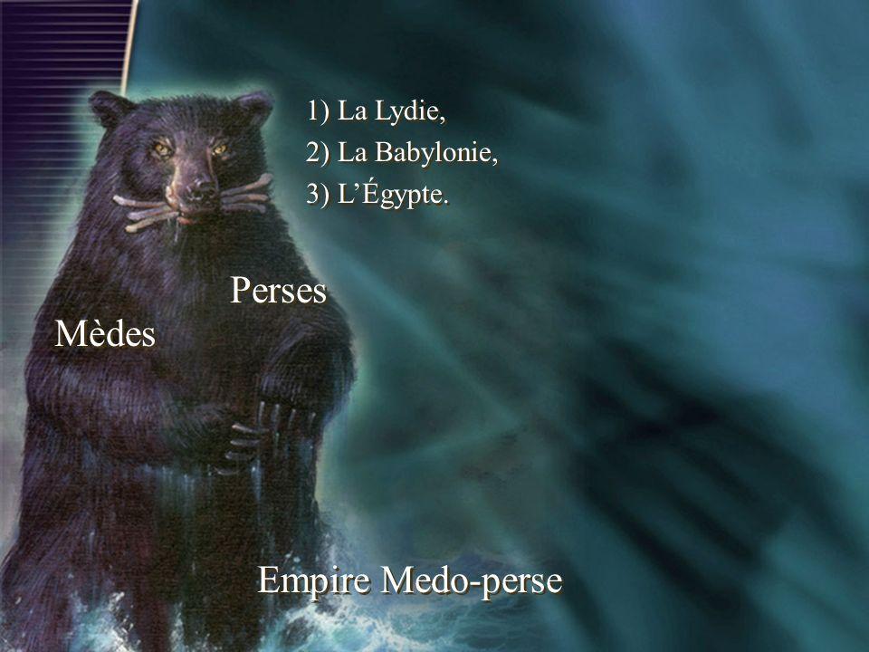 Empire Medo-perse Mèdes Perses 1) La Lydie, 2) La Babylonie, 3) LÉgypte. 1) La Lydie, 2) La Babylonie, 3) LÉgypte.